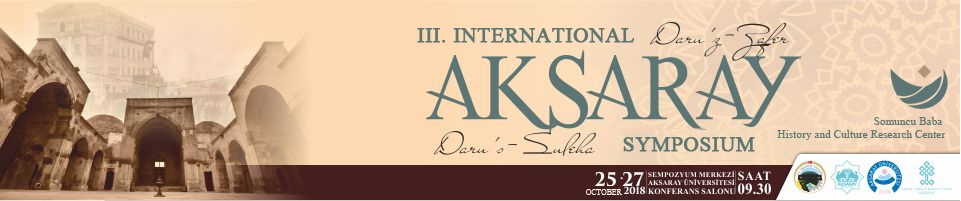 III. INTERNATIONAL AKSARAY SYMPOSIUM