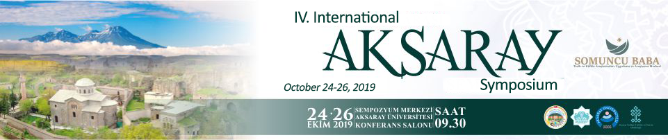 IV. INTERNATIONAL AKSARAY SYMPOSIUM